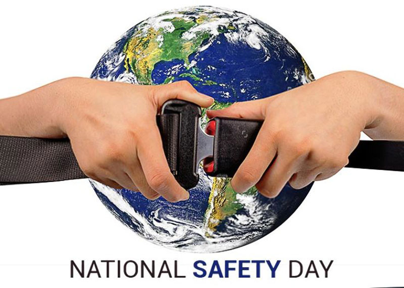 National Safety Day: An Important Day for the Life