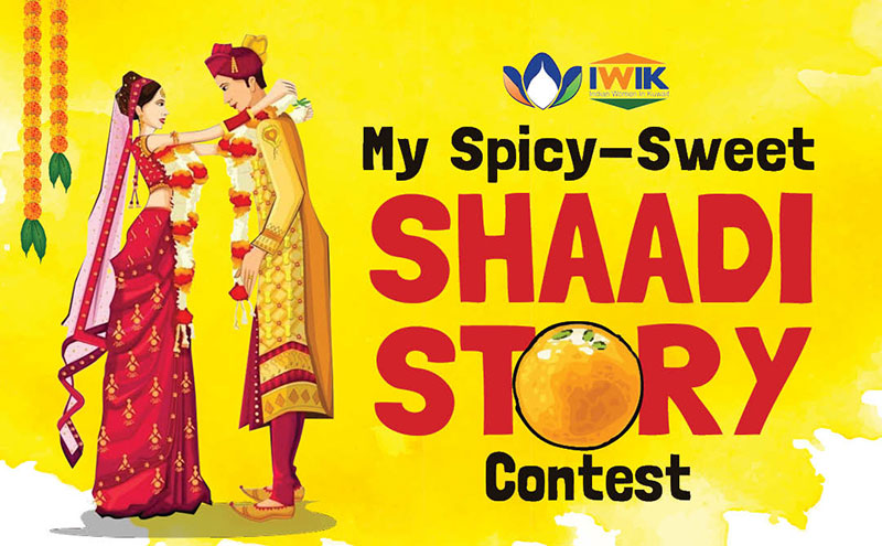 What is Your Shaadi ki Story? Share and Get a Chance to Win
