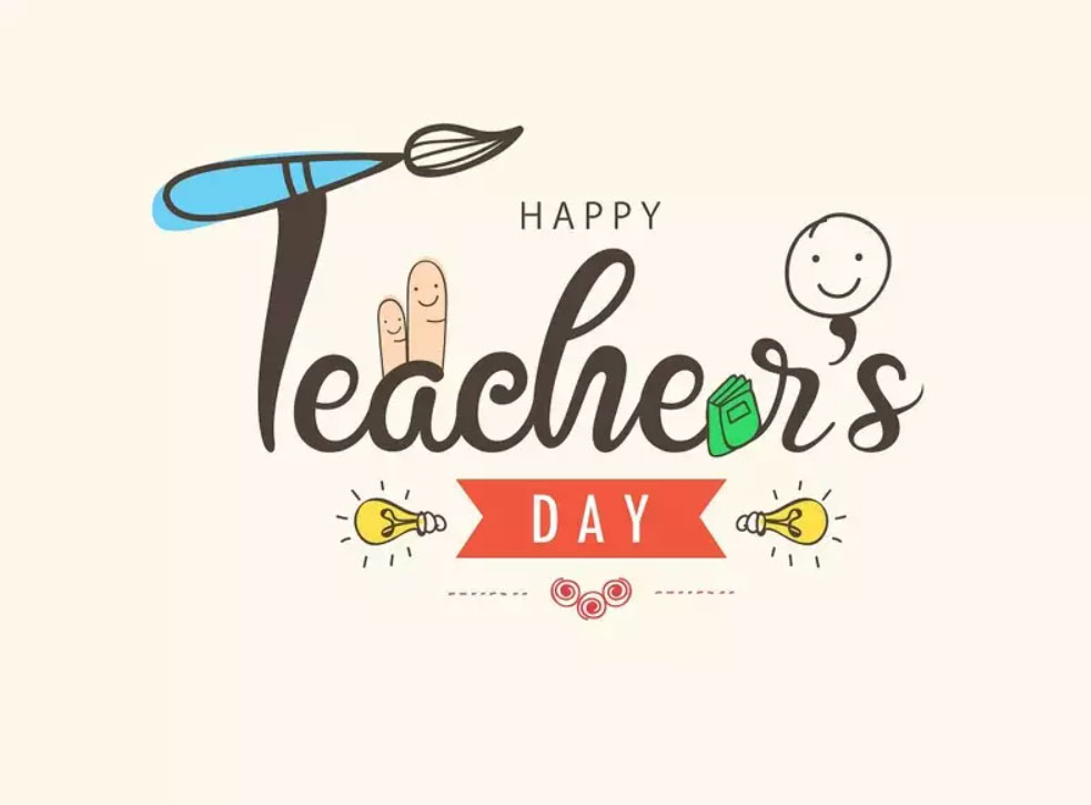 Teachers Day - A special day to revere teachers' role in the foundation of Students