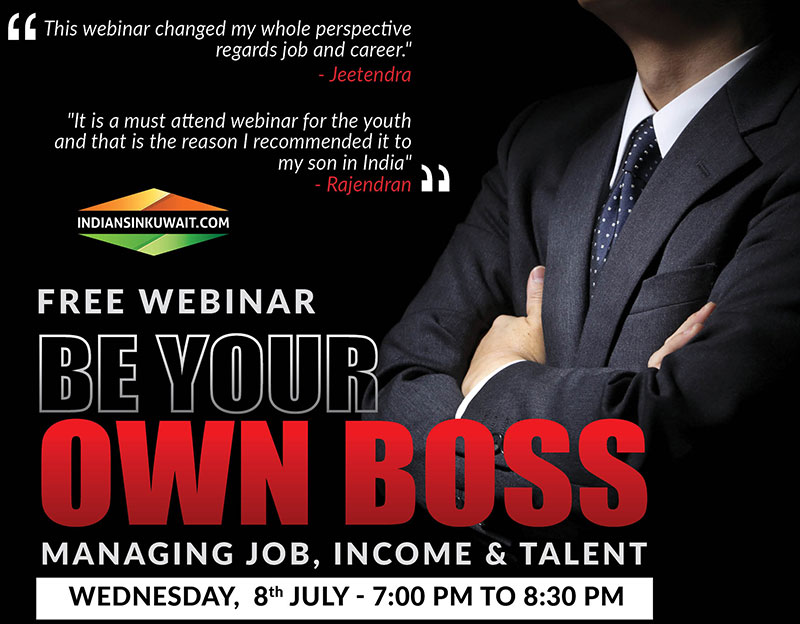 """Indiansinkuwait.com Presents Free Webinar on """"Be Your Own Boss"""" on 8th July"""